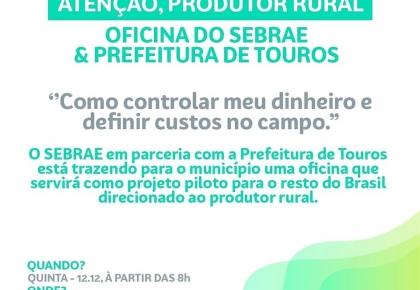 O SEBRAE, em parceria com a Prefeitura de Touros, traz uma oficina que servirá como projeto piloto para o resto do Brasil direcionado ao produtor rural.