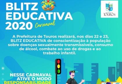 Prefeitura de Touros realiza a Blitz Educativa nos dias 22 e 23 de fevereiro.